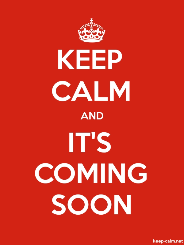 KEEP CALM AND IT'S COMING SOON - white/red - Default (600x800)