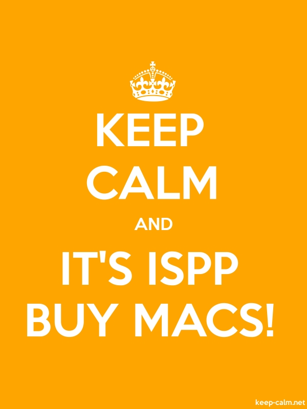 KEEP CALM AND IT'S ISPP BUY MACS! - white/orange - Default (600x800)