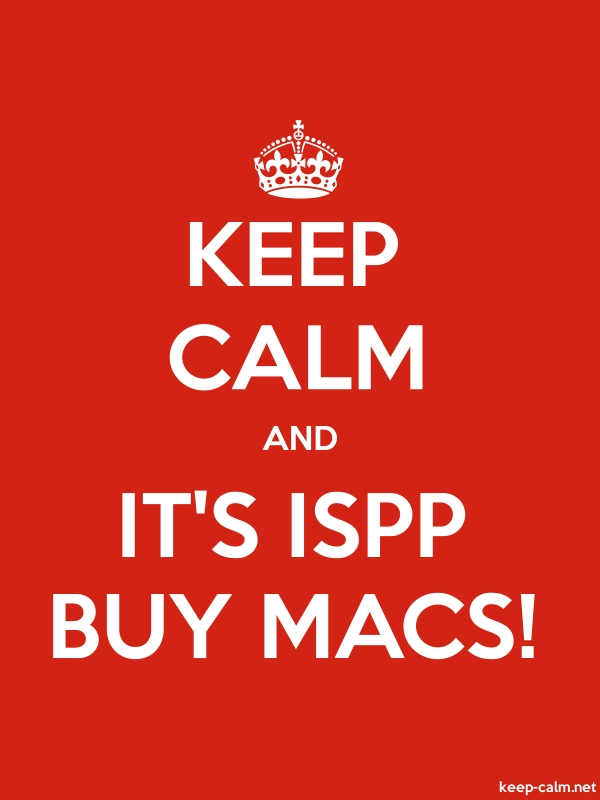 KEEP CALM AND IT'S ISPP BUY MACS! - white/red - Default (600x800)