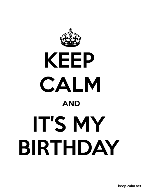 Strange Keep Calm And Its My Birthday Keep Calm Net Personalised Birthday Cards Veneteletsinfo