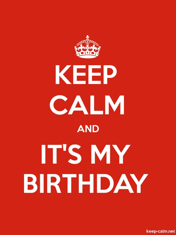KEEP CALM AND IT'S MY BIRTHDAY - white/red - Default (600x800)