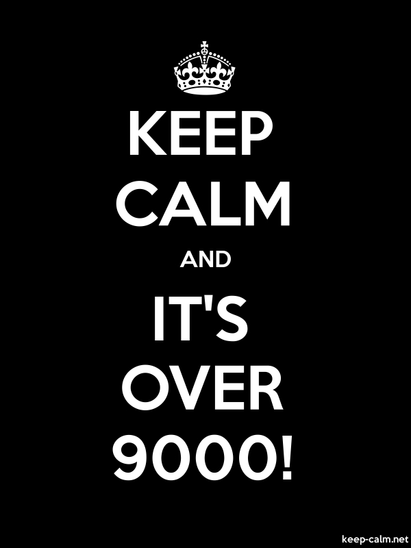 KEEP CALM AND IT'S OVER 9000! - white/black - Default (600x800)