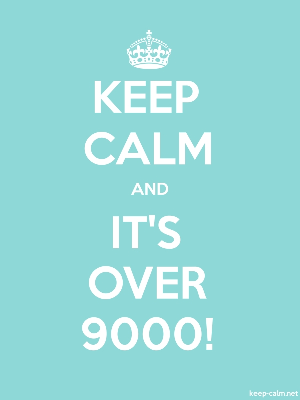 KEEP CALM AND IT'S OVER 9000! - white/lightblue - Default (600x800)