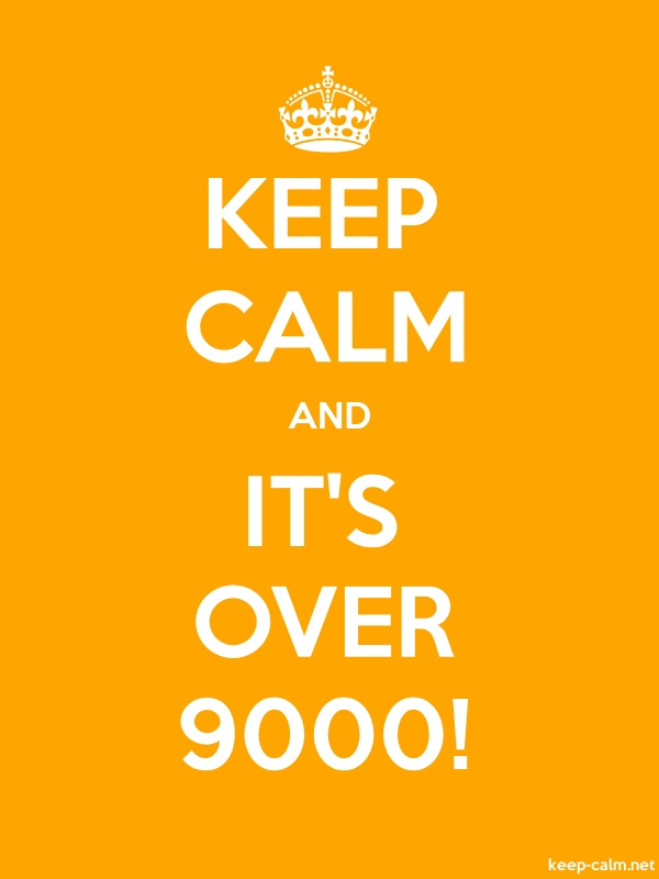 KEEP CALM AND IT'S OVER 9000! - white/orange - Default (600x800)