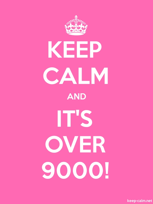 KEEP CALM AND IT'S OVER 9000! - white/pink - Default (600x800)