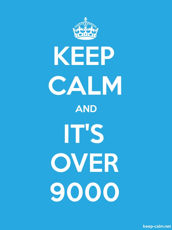 KEEP CALM AND IT'S OVER 9000 - white/blue - Default (600x800)