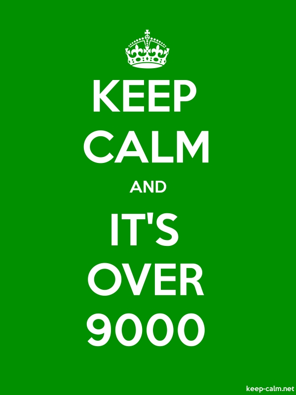 KEEP CALM AND IT'S OVER 9000 - white/green - Default (600x800)
