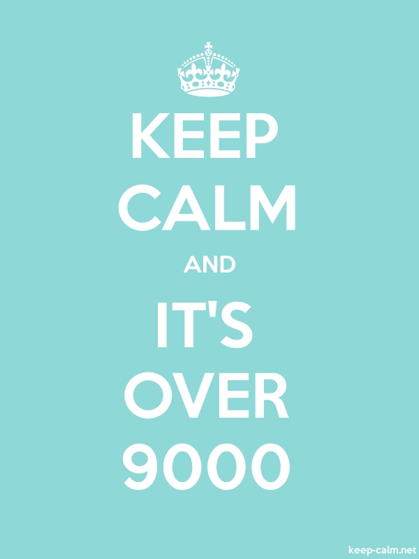 KEEP CALM AND IT'S OVER 9000 - white/lightblue - Default (600x800)