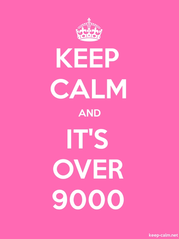 KEEP CALM AND IT'S OVER 9000 - white/pink - Default (600x800)