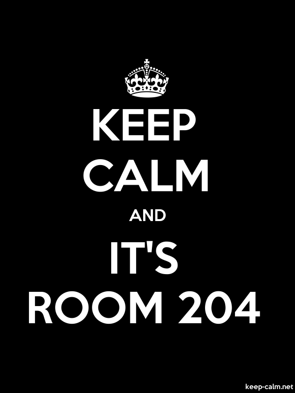KEEP CALM AND IT'S ROOM 204 - white/black - Default (600x800)