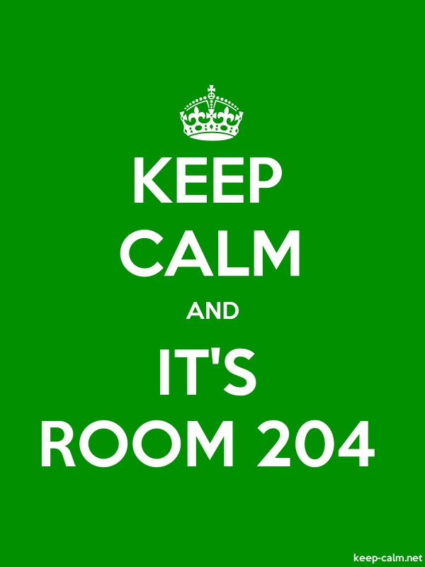 KEEP CALM AND IT'S ROOM 204 - white/green - Default (600x800)