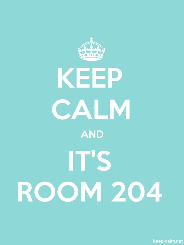 KEEP CALM AND IT'S ROOM 204 - white/lightblue - Default (600x800)