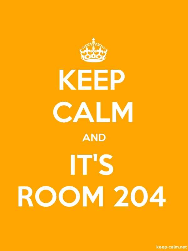 KEEP CALM AND IT'S ROOM 204 - white/orange - Default (600x800)