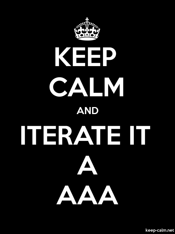 KEEP CALM AND ITERATE IT A AAA - white/black - Default (600x800)
