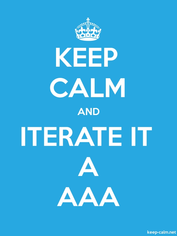 KEEP CALM AND ITERATE IT A AAA - white/blue - Default (600x800)