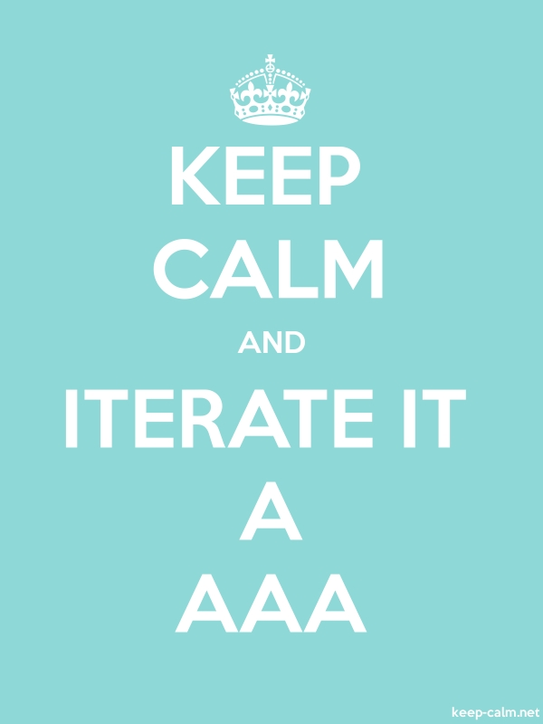 KEEP CALM AND ITERATE IT A AAA - white/lightblue - Default (600x800)