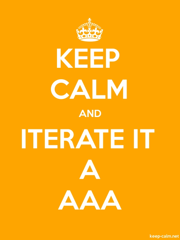 KEEP CALM AND ITERATE IT A AAA - white/orange - Default (600x800)