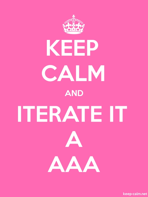 KEEP CALM AND ITERATE IT A AAA - white/pink - Default (600x800)