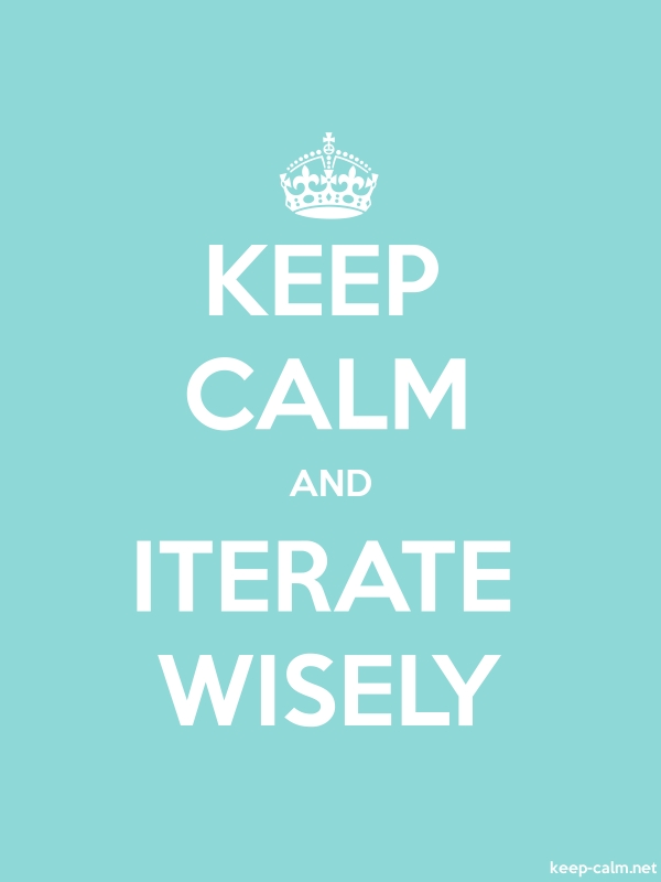 KEEP CALM AND ITERATE WISELY - white/lightblue - Default (600x800)