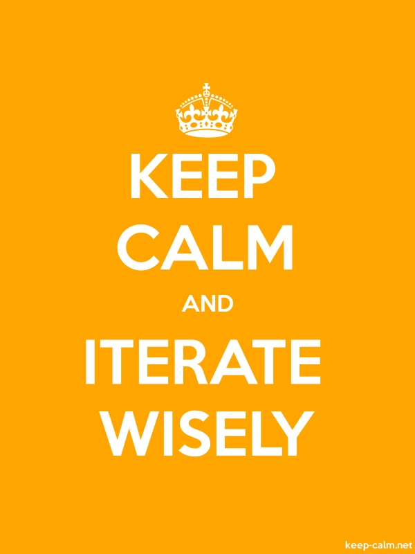 KEEP CALM AND ITERATE WISELY - white/orange - Default (600x800)