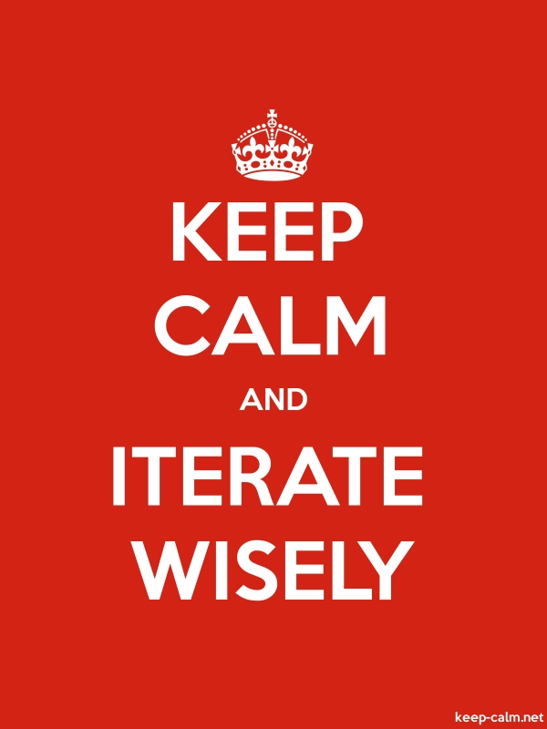 KEEP CALM AND ITERATE WISELY - white/red - Default (600x800)