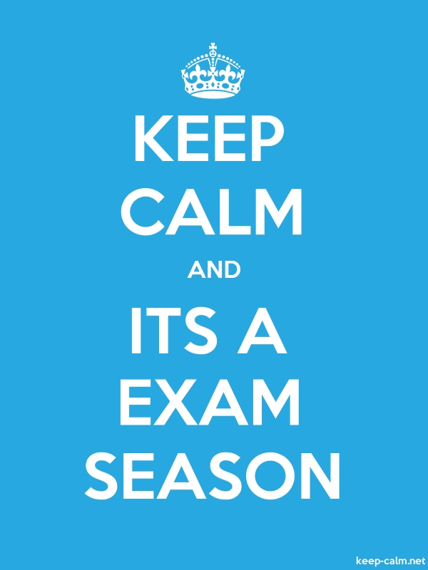 KEEP CALM AND ITS A EXAM SEASON - white/blue - Default (600x800)