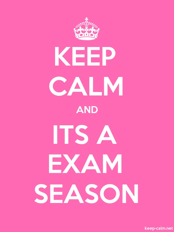 KEEP CALM AND ITS A EXAM SEASON - white/pink - Default (600x800)