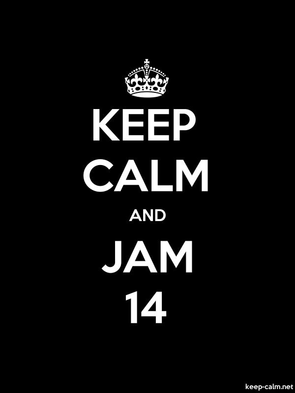 KEEP CALM AND JAM 14 - white/black - Default (600x800)
