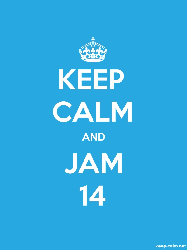KEEP CALM AND JAM 14 - white/blue - Default (600x800)