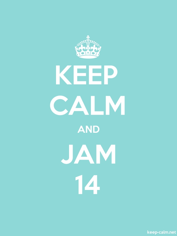 KEEP CALM AND JAM 14 - white/lightblue - Default (600x800)