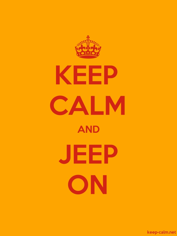 KEEP CALM AND JEEP ON - red/orange - Default (600x800)