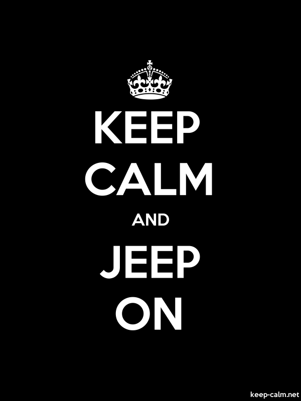KEEP CALM AND JEEP ON - white/black - Default (600x800)