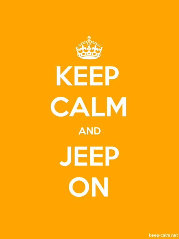 KEEP CALM AND JEEP ON - white/orange - Default (600x800)