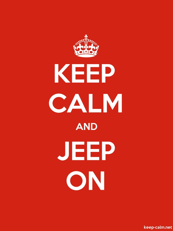 KEEP CALM AND JEEP ON - white/red - Default (600x800)