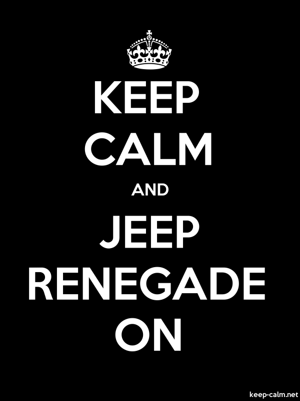 KEEP CALM AND JEEP RENEGADE ON - white/black - Default (600x800)