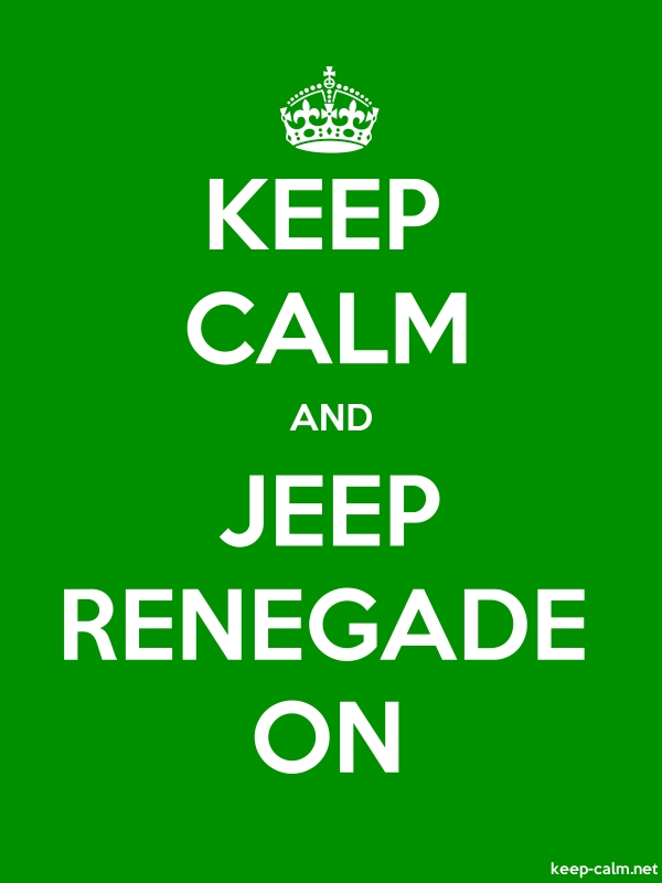 KEEP CALM AND JEEP RENEGADE ON - white/green - Default (600x800)