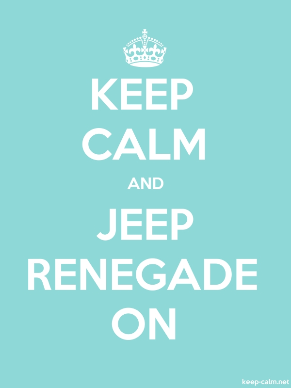 KEEP CALM AND JEEP RENEGADE ON - white/lightblue - Default (600x800)
