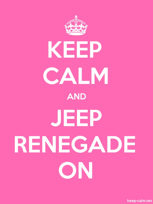 KEEP CALM AND JEEP RENEGADE ON - white/pink - Default (600x800)