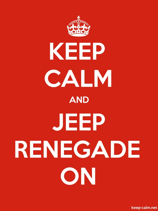 KEEP CALM AND JEEP RENEGADE ON - white/red - Default (600x800)