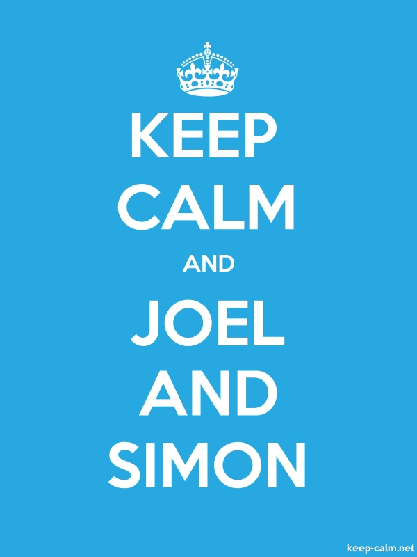 KEEP CALM AND JOEL AND SIMON - white/blue - Default (600x800)