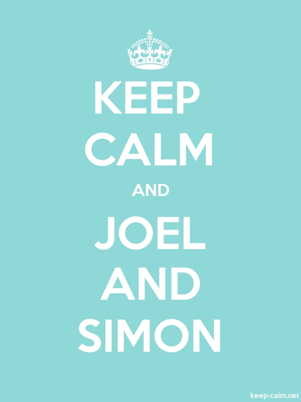 KEEP CALM AND JOEL AND SIMON - white/lightblue - Default (600x800)