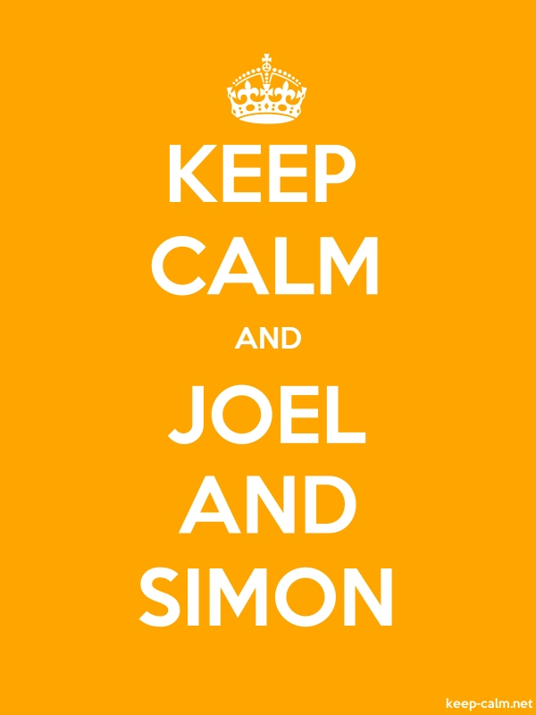 KEEP CALM AND JOEL AND SIMON - white/orange - Default (600x800)