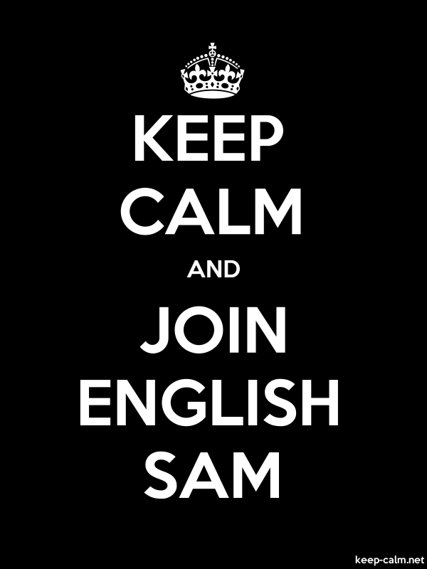 KEEP CALM AND JOIN ENGLISH SAM - white/black - Default (600x800)