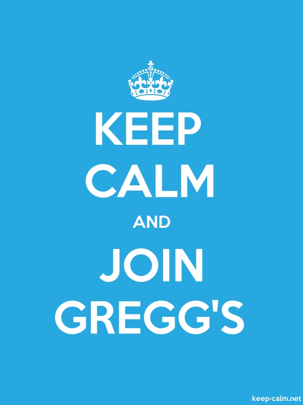 KEEP CALM AND JOIN GREGG'S - white/blue - Default (600x800)