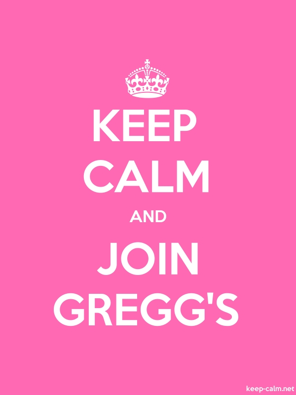 KEEP CALM AND JOIN GREGG'S - white/pink - Default (600x800)