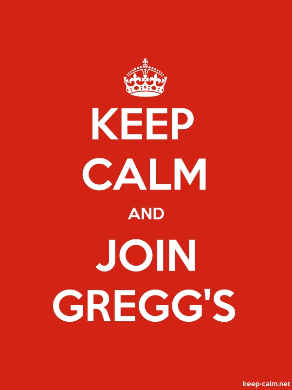 KEEP CALM AND JOIN GREGG'S - white/red - Default (600x800)