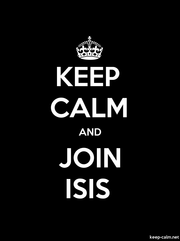 KEEP CALM AND JOIN ISIS - white/black - Default (600x800)