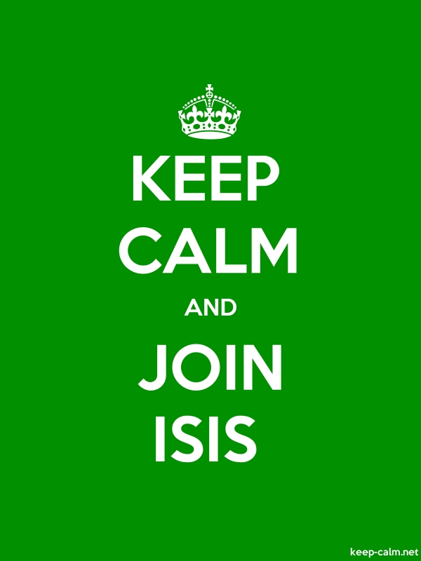 KEEP CALM AND JOIN ISIS - white/green - Default (600x800)