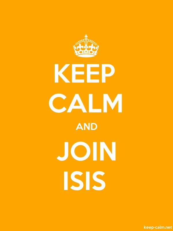KEEP CALM AND JOIN ISIS - white/orange - Default (600x800)