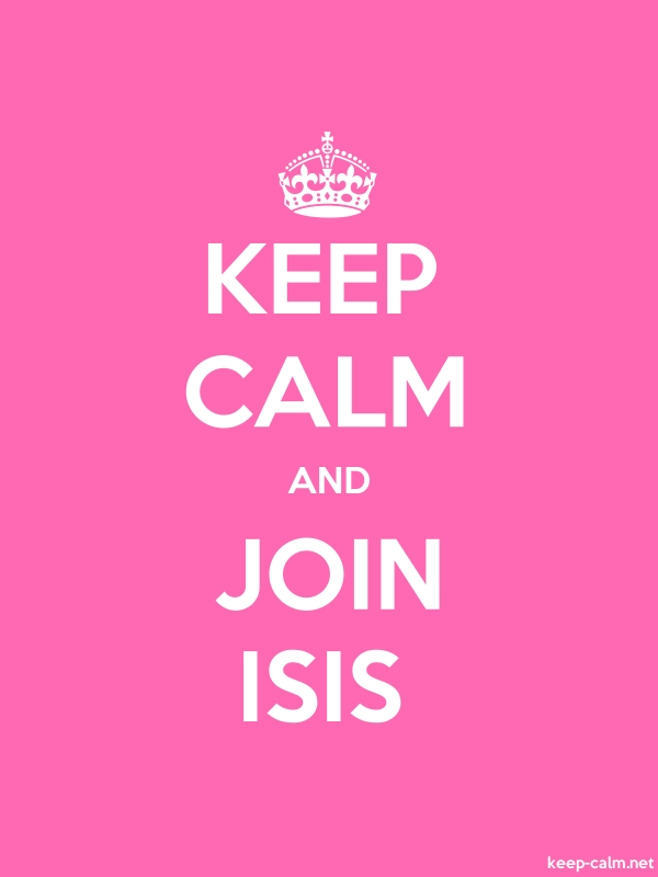 KEEP CALM AND JOIN ISIS - white/pink - Default (600x800)